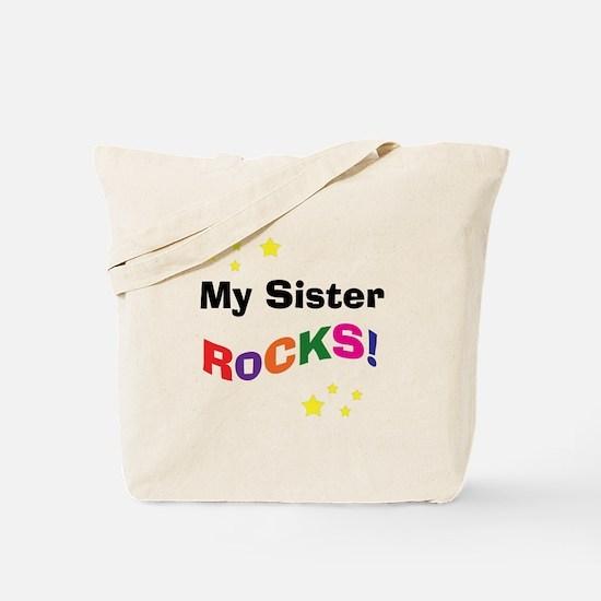 My Sister Rocks! Tote Bag
