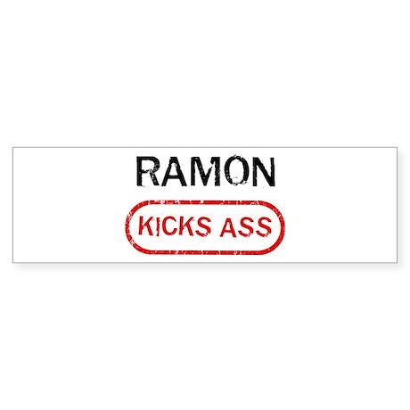 RAMON kicks ass Bumper Sticker