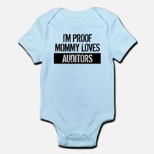 I'm Proof Mommy Loves Auditors Body Suit