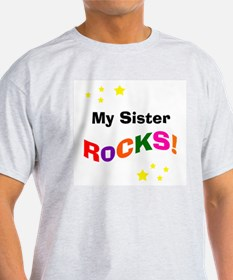 My Sister Rocks! T-Shirt
