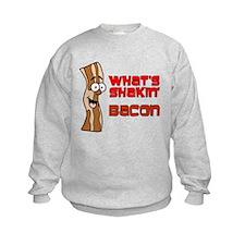 What's Shakin' Bacon Sweatshirt