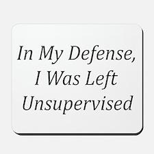 In My Defense Mousepad