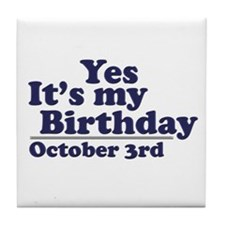 October 3rd Birthday Tile Coaster