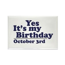 October 3rd Birthday Rectangle Magnet