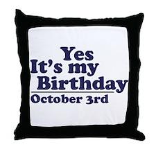 October 3rd Birthday Throw Pillow
