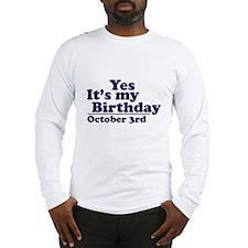 October 3rd Birthday Long Sleeve T-Shirt