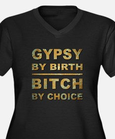 GYPSY BY BIRTH... Plus Size T-Shirt