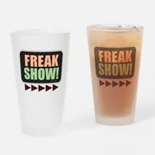 FREAK SHOW! Drinking Glass