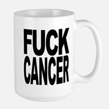 Fuck Cancer Mugs