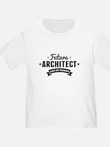 Future Architect Like My Mommy T-Shirt