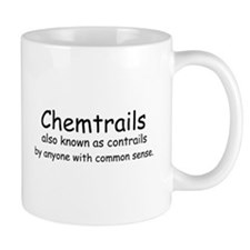 Chemtrails also known as contrails. Mugs