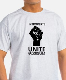 Introverts Unite Separately in Your Homes T-Shirt