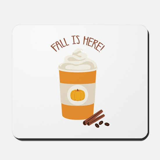 Fall Is Here Mousepad