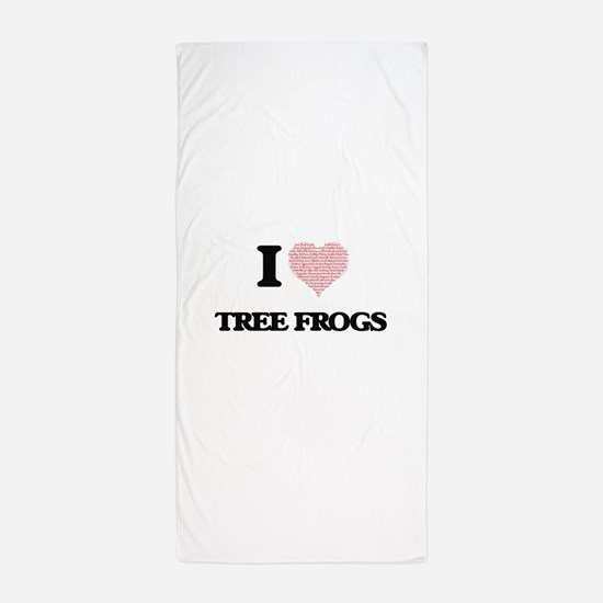 I love Tree Frogs (Heart Made from Wor Beach Towel
