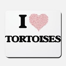 I love Tortoises (Heart Made from Words) Mousepad