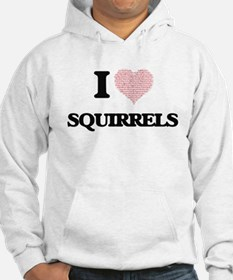 I love Squirrels (Heart Made fro Hoodie