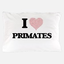 I love Primates (Heart Made from Words Pillow Case