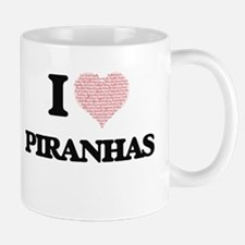 I love Piranhas (Heart Made from Words) Mugs