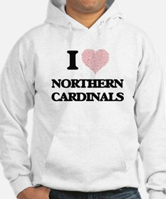 I love Northern Cardinals (Heart Hoodie