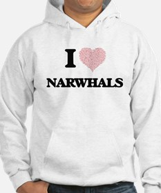 I love Narwhals (Heart Made from Hoodie