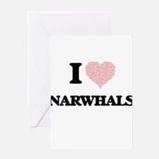 I love Narwhals (Heart Made from Wo Greeting Cards