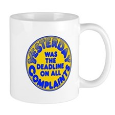 Complaints Deadline -  Mug