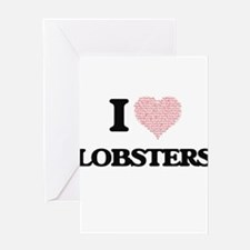 I love Lobsters (Heart Made from Wo Greeting Cards
