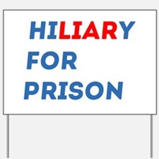 Hillary For Prison Yard Sign