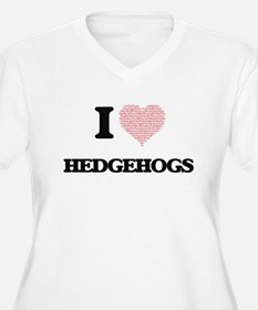 I love Hedgehogs (Heart Made fro Plus Size T-Shirt