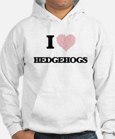 I love Hedgehogs (Heart Made fro Hoodie