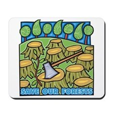 Save Our Forests Mousepad
