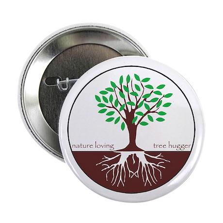 "Nature Loving Tree Hugger 2.25"" Button (100 pack)"