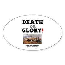 DEATH OR GLORY! - THE CHARGE OF THE LIGHT Decal
