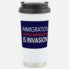 Imigration-Invasion Travel Mug