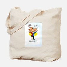We're In It To Win Billary Tote Bag