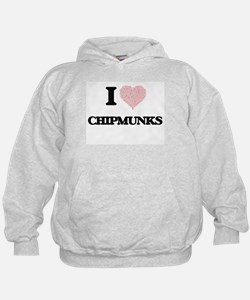I love Chipmunks (Heart Made from Word Hoodie