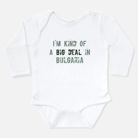 Big deal in Bulgaria Infant Bodysuit Body Suit