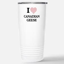 I love Canadian Geese ( Travel Mug