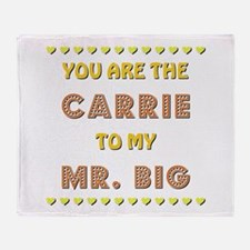 CARRIE to MR. BIG Throw Blanket