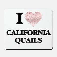 I love California Quails (Heart Made fro Mousepad
