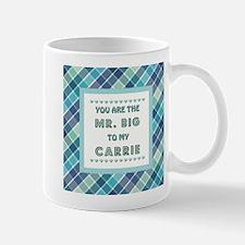MR. BIG to CARRIE Mugs