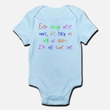 Twins - I'm the Cute One Infant Bodysuit