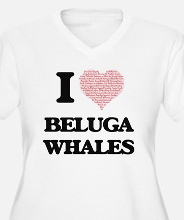 I love Beluga Whales (Heart Made Plus Size T-Shirt
