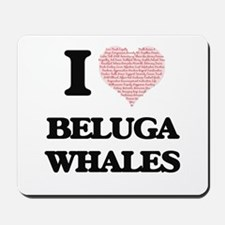 I love Beluga Whales (Heart Made from Wo Mousepad