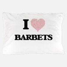 I love Barbets (Heart Made from Words) Pillow Case