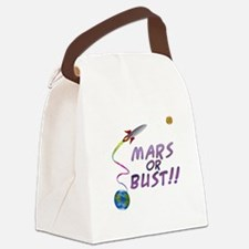 Mars Or Bust!! Canvas Lunch Bag