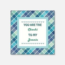 "CHACHI to JOANIE Square Sticker 3"" x 3"""