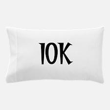 10K Pillow Case