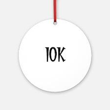 10K Round Ornament