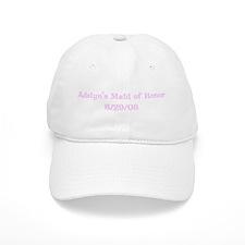 Adelyn's Maid of Honor 8/29/ Baseball Cap